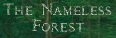 The Nameless Forest